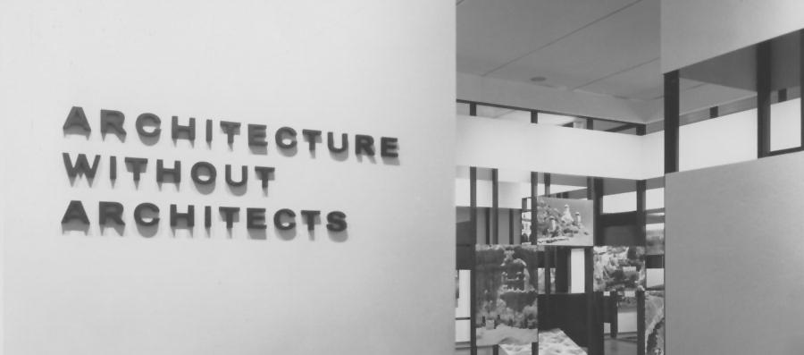"""Exposición """"Arquitectura sin arquitectos"""""""